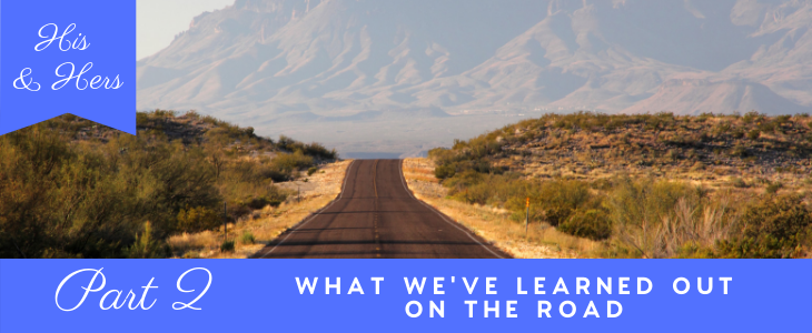 What we learned on the road, Life on the road, RV, RV life, nomad life, nomad, travel USA,